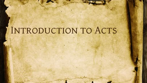 Introduction to Acts