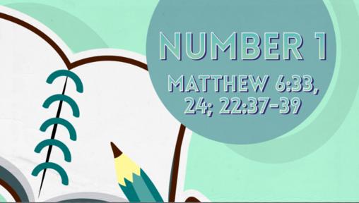 Number 1 | Matthew 6:33, 24; 22:37-39 | Luke Rosenberger