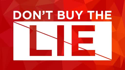 Don't Believe the Lies - Lesson 1