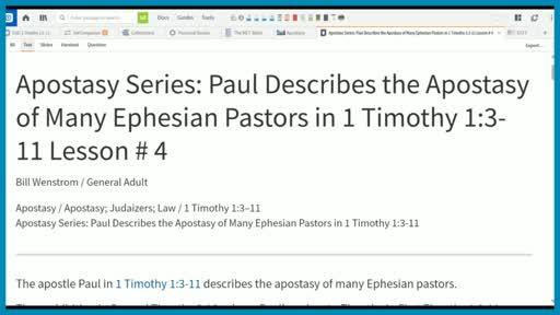 Apostasy Series: Paul Describes the Apostasy of Many Ephesian Pastors in 1 Timothy 1:3-11 Lesson # 4