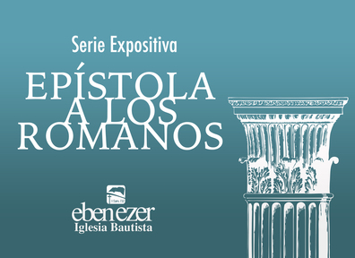 Romanos 1.2-4 - La Promesa del Evangelio - 1ra Parte