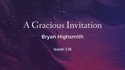 A Gracious Invitation