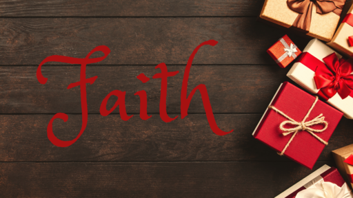 To: You, From:God -- The Gift of Faith
