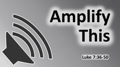 Amplify This