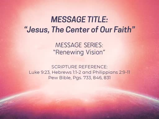 Jesus, The Center of Our Faith