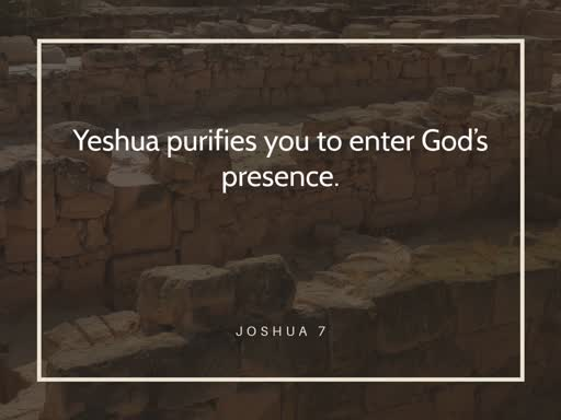 Yeshua purifies you to enter God's presence - Sunday, January 12 2020