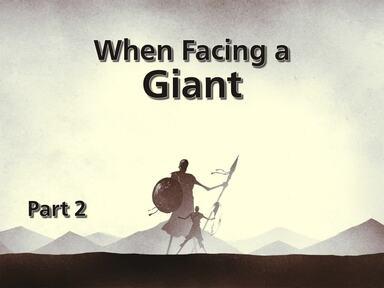 When Facing a Giant 2