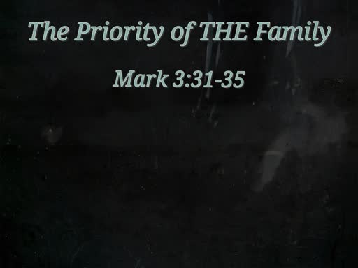 The Priority of THE Farmily