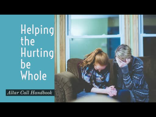 Jan 12, 2019 PM - Helping the Hurting be Whole