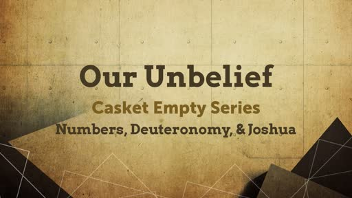Our Unbelief
