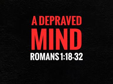 A Depraved Mind