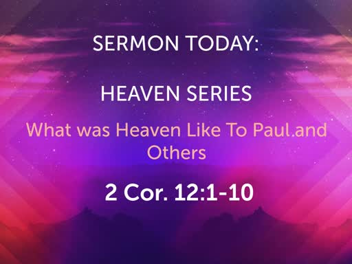 January Sunday Worship- What is Heaven Like Series