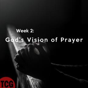 God's Vision of Prayer