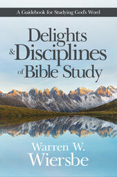 Delights & Disciplines of Bible Study Cover