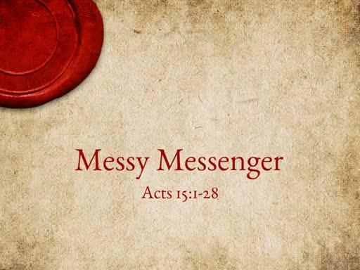 Messy Messenger