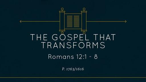 Romans 12:1 - 8