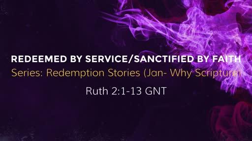 Redeemed Service/Sanctified By Grace