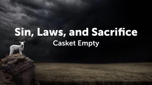 Sin, Laws, and Sacrifice