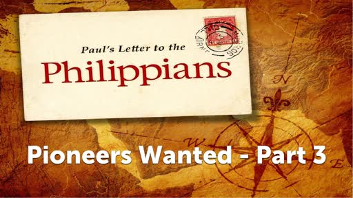 Pioneers Wanted - Part 3