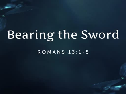 Bearing the Sword