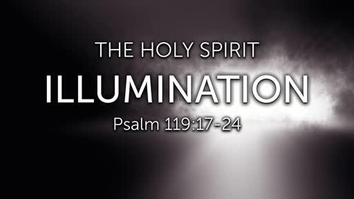 January 19, 2020 Message Recording for The Holy Spirit: Illumination