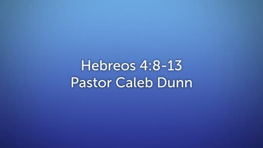 January 19, 2020 - Hebrews 4:8-13