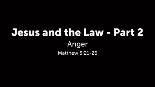 Jesus and the Law - Part 2