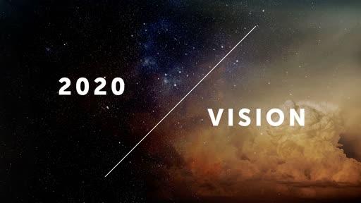 2020 Vision, part 3 // Activation // Pastor David Spiegel