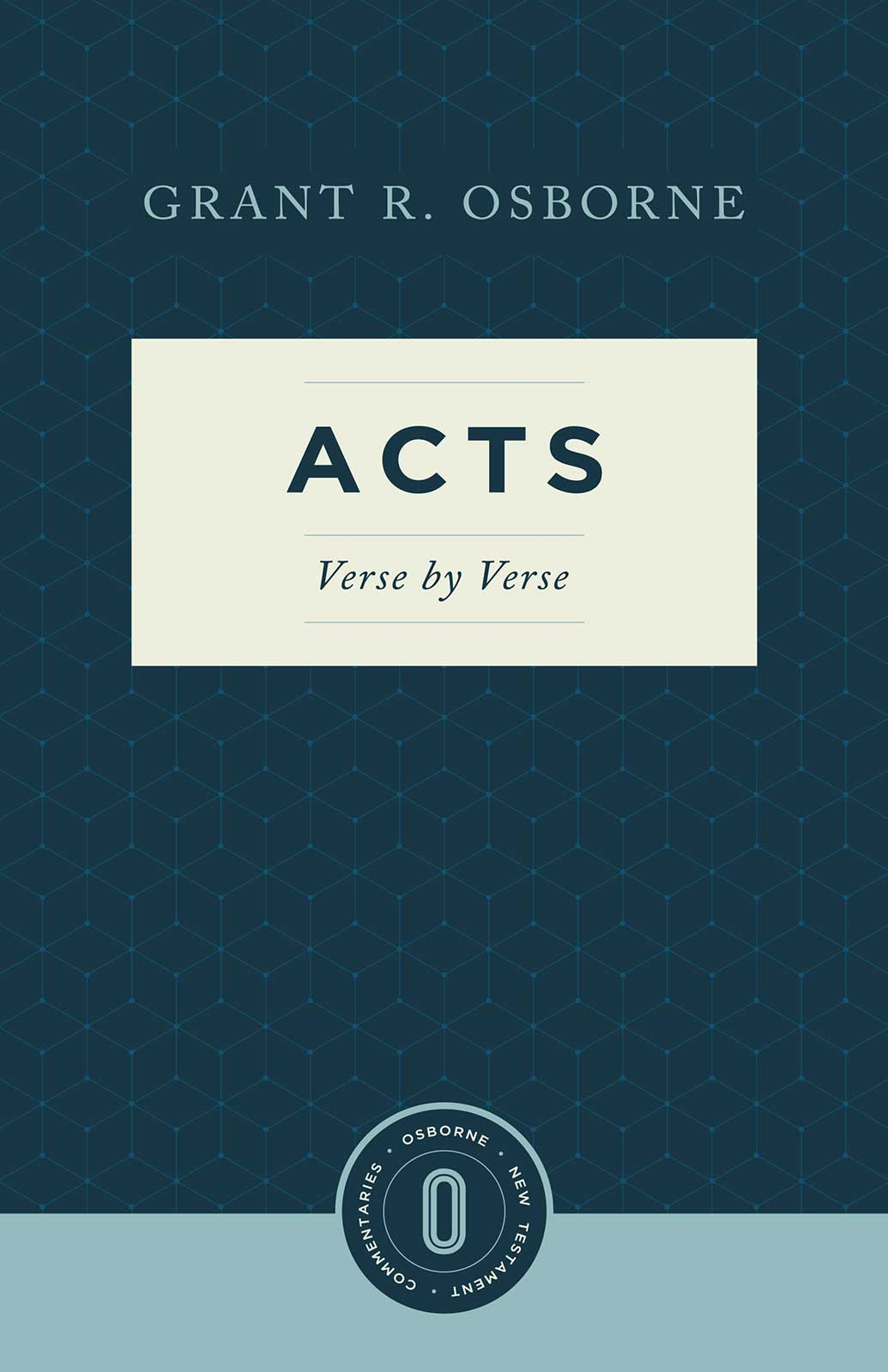 Acts Verse by Verse (Osborne New Testament Commentaries)