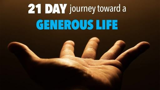 21 Day journey toward a Generous Life