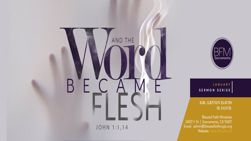The Word Must Become Flesh