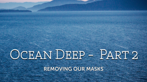 Removing Our Masks