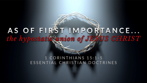 3. The Hypostatic Union of JESUS CHRIST