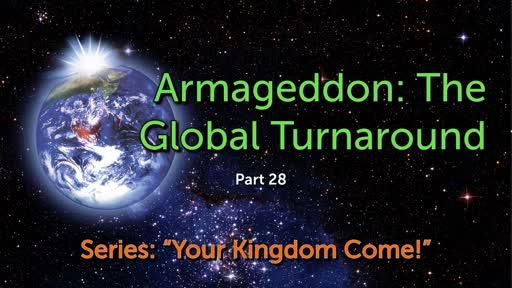 Armageddon: The Global Turnaround