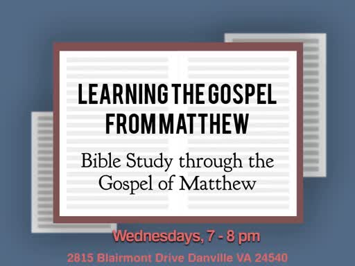 Learning the Gospel from Matthew: (1/22/20)