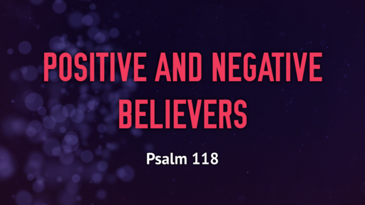 Positive and Negative Believers