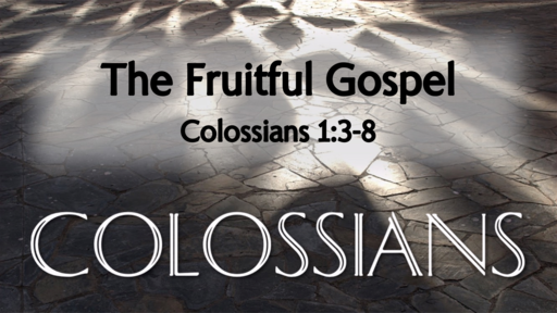 The Fruitful Gospel