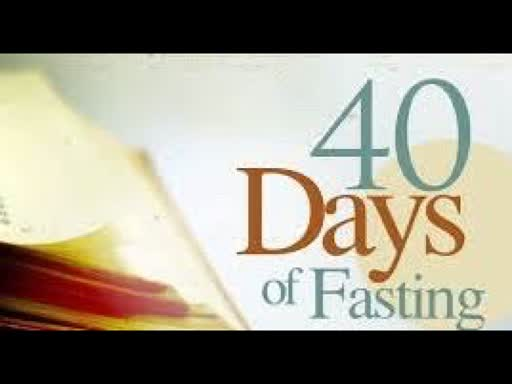 40 days Prayer & Fasting _Saturday January 25th 2020_ Day 19