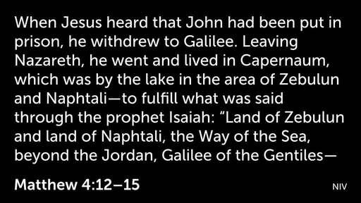 Galilean Ministry (1) Luke 4:14-30