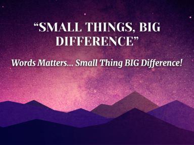 Small Things, Big Difference