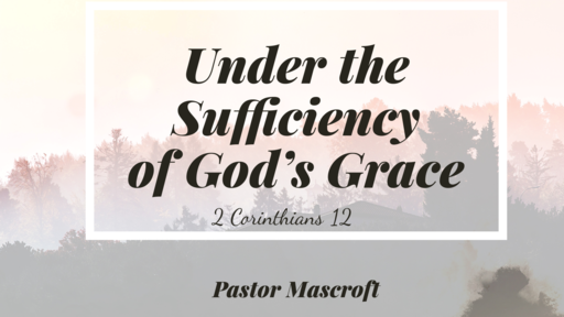 Under the Sufficiency of God's Grace
