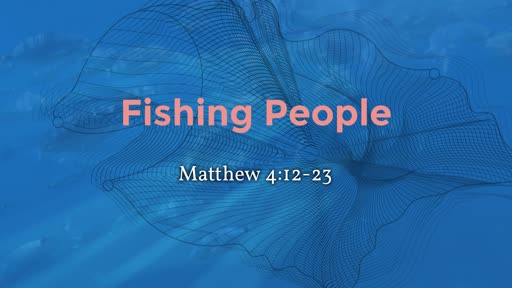 Fishing for People