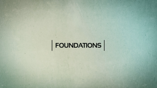 Foundations Part 4