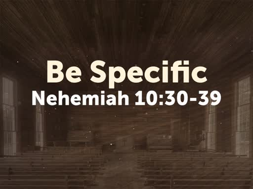 Be Specefic