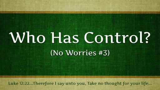 Who Has Control (No Worries #3)