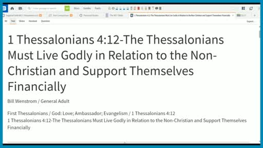 1 Thessalonians 4:12-The Thessalonians Must Live Godly in Relation to the Non-Christian and Support Themselves Financially