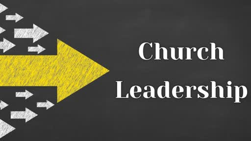 Church Leadership (Deacon's Ordination