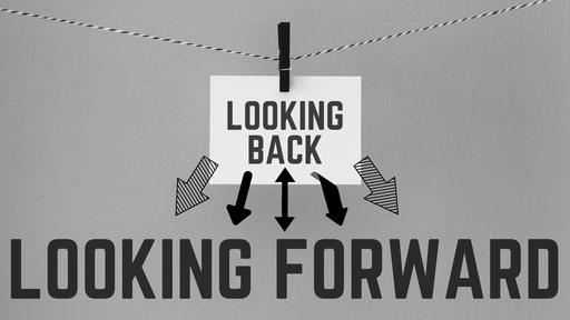 Looking Back/Forward