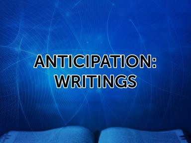 Anticipation: Writings