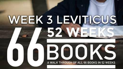 66/52 - Week 3 Leviticus